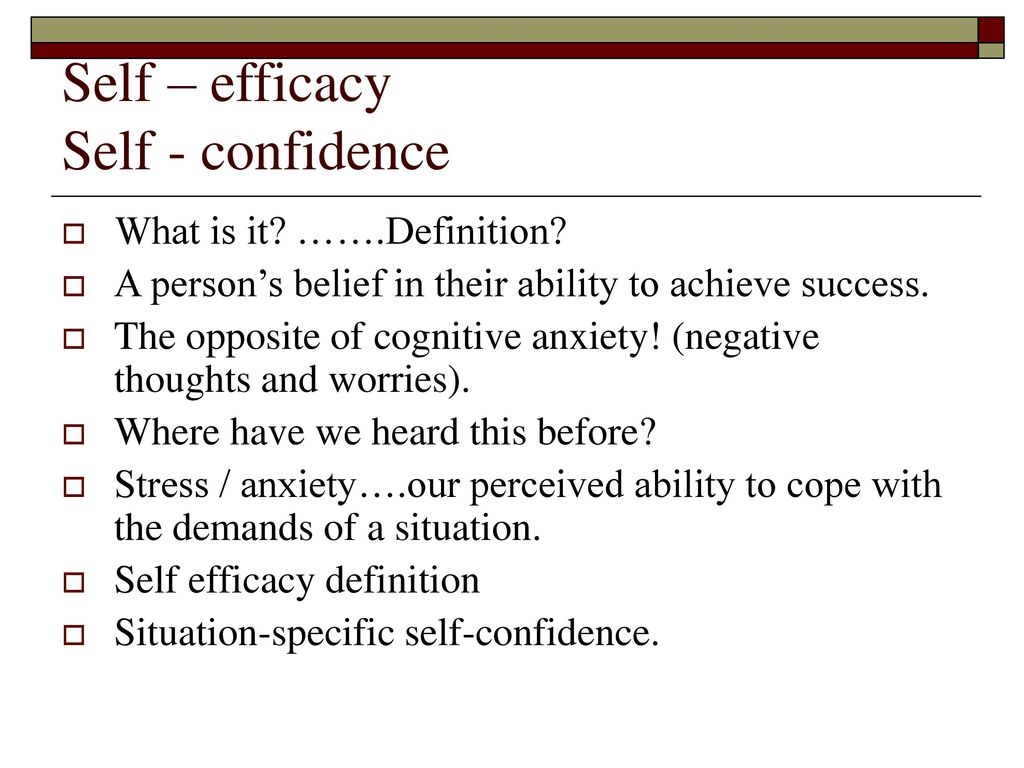 self – efficacy self - confidence - ppt download