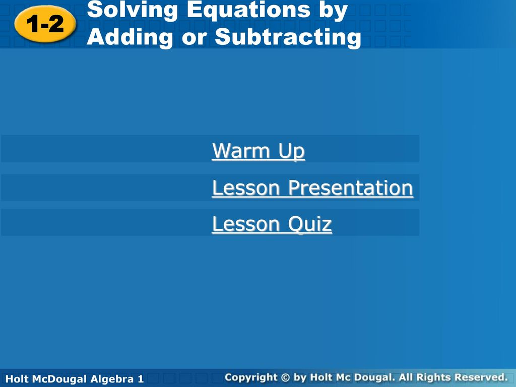 Solving Equations by 1-2 Adding or Subtracting Warm Up