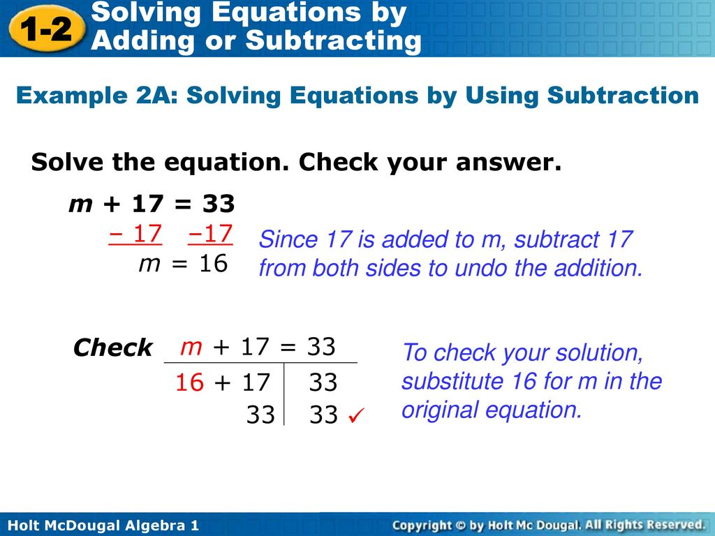 Example 2A: Solving Equations by Using Subtraction