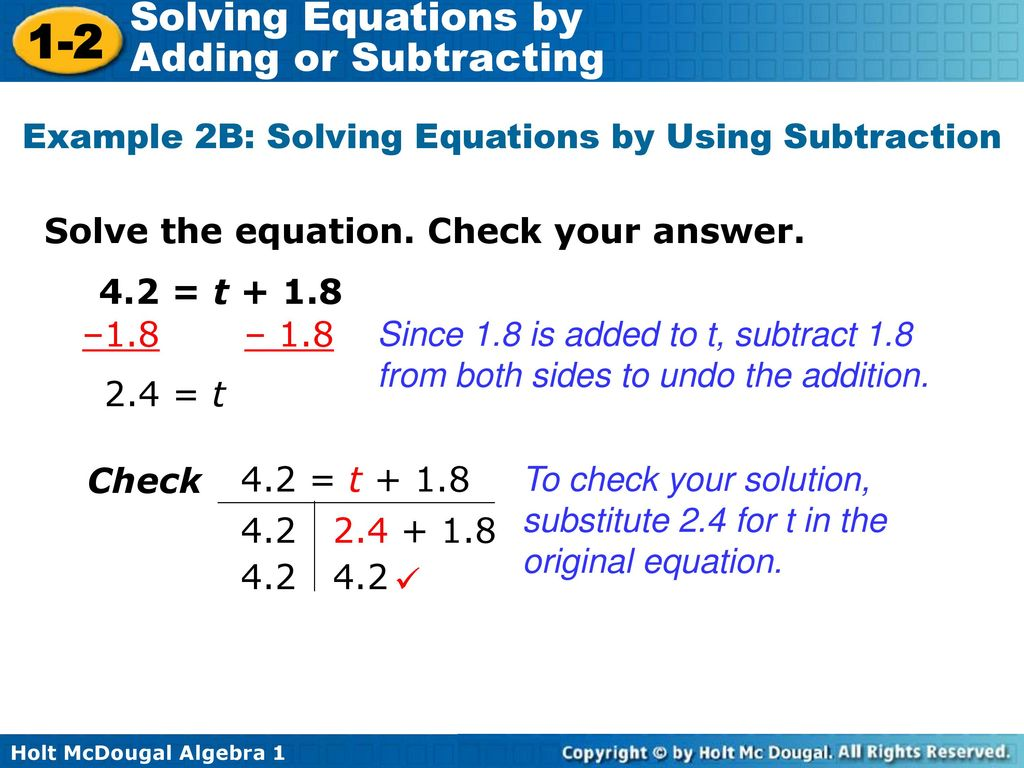 Example 2B: Solving Equations by Using Subtraction