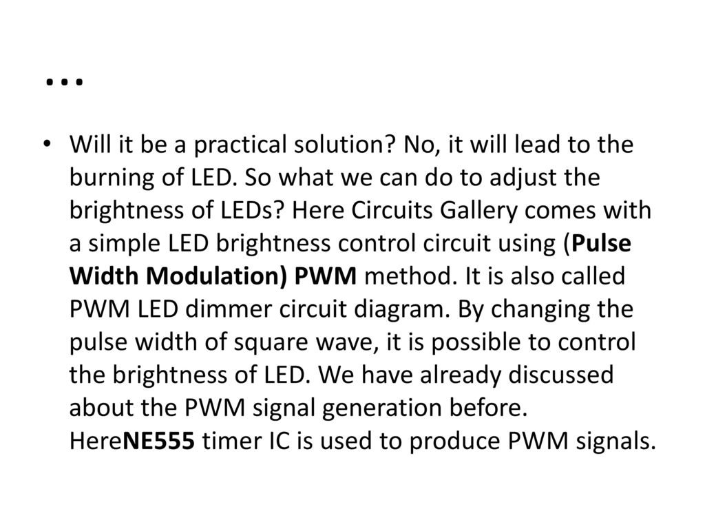 Topicpwm Led Dimmer Brightness Control By 555 Timer Ppt Download Circuit Using 5 Components Required For Controller