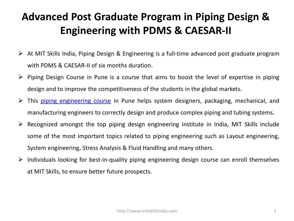 Advanced Post Graduate Program in Piping Design & Engineering with PDMS &  CAESAR-II
