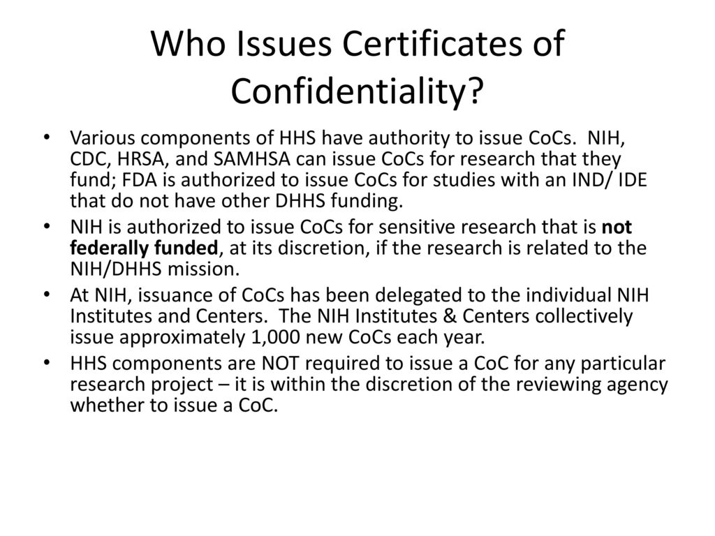 What Is A Certificate Of Confidentiality Ppt Download