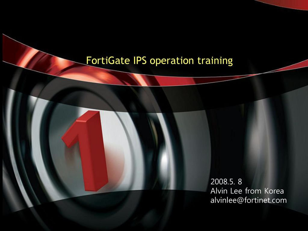 FortiGate IPS operation training - ppt download
