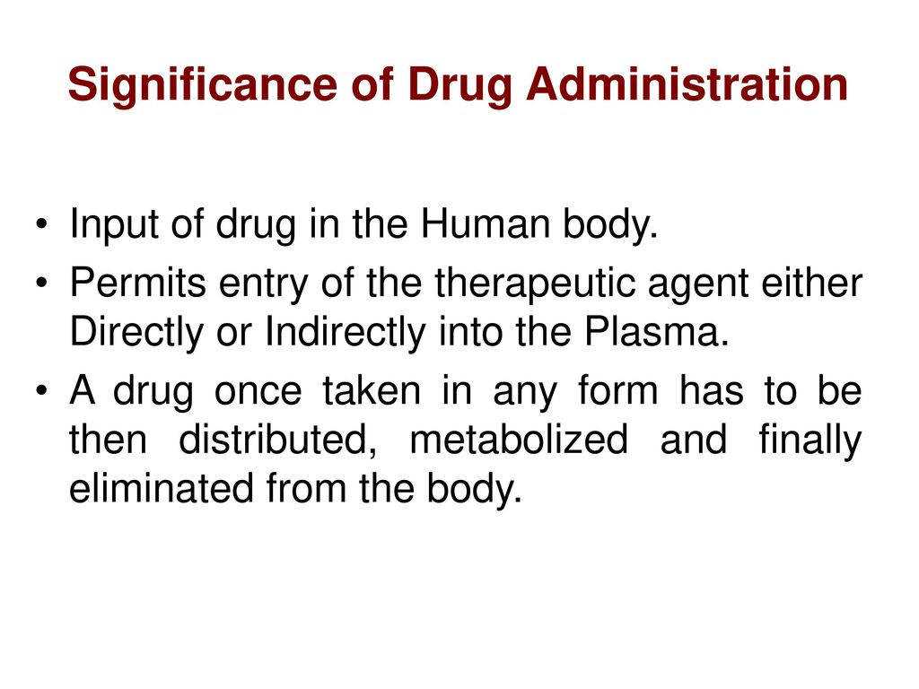 routes of drug administration - ppt download