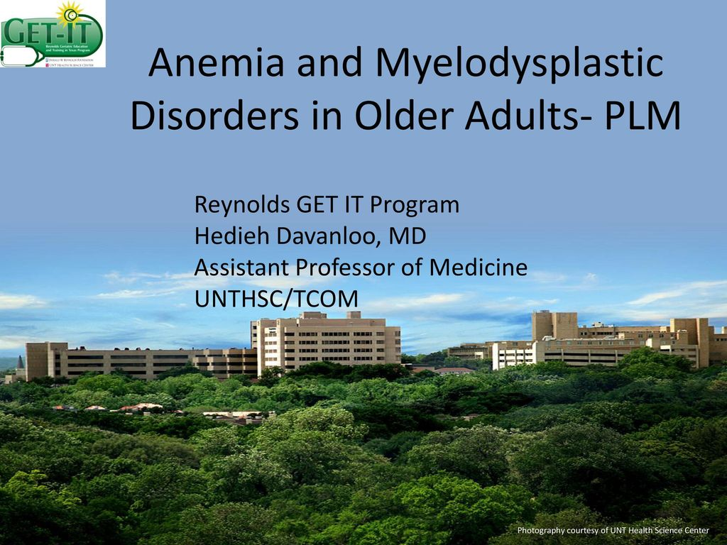 Anemia and Myelodysplastic Disorders in Older Adults- PLM