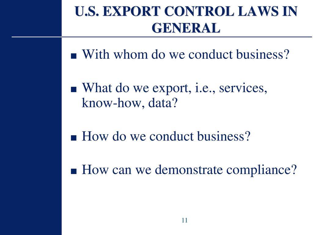 U S  Export Controls EAR / ITAR INTRODUCTION Back to Basics