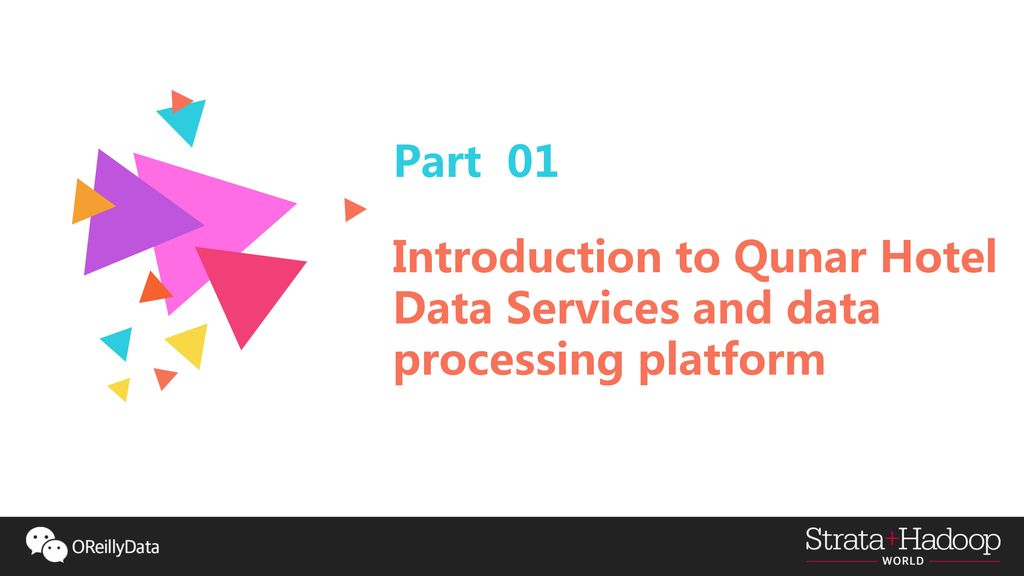 3 Part 01 Introduction To Qunar Hotel Data Services And Processing Platform