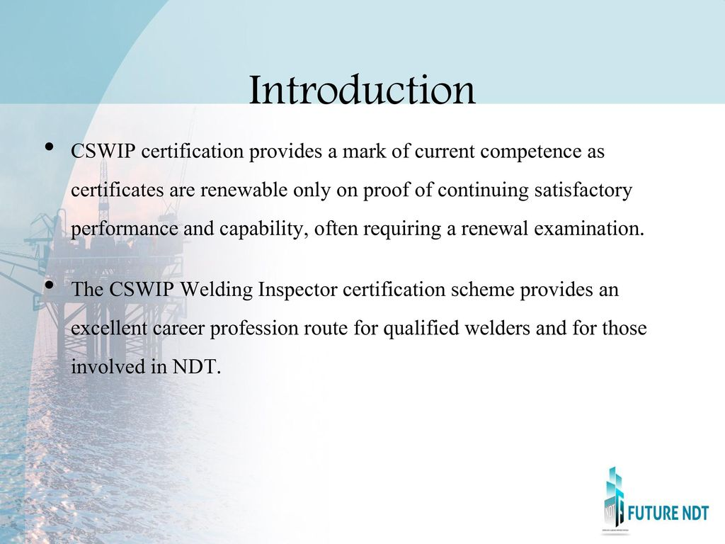 Introduction Cswip Certification Scheme For Welding And Inspection