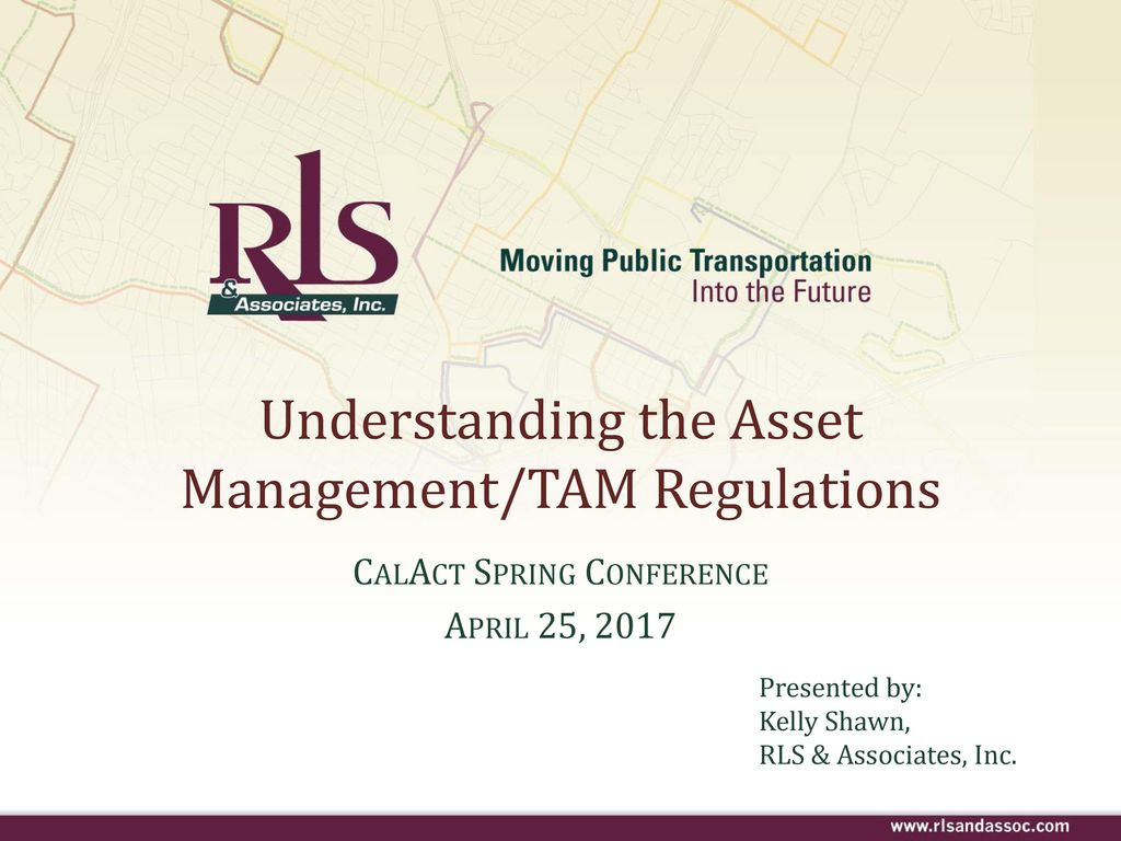 Understanding the Asset Management/TAM Regulations - ppt download