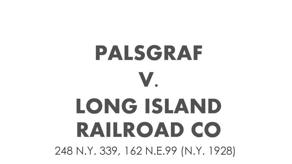 palsgraf v long island