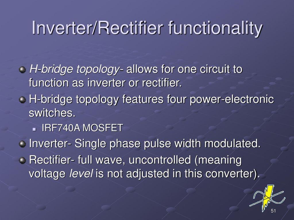 Electrical Engineering 595 Capstone Design Team 4 Universal Power 120vac To 12vdc Supply Using Voltage Regulator Lm7812ct Bridge 51 Inverter Rectifier Functionality