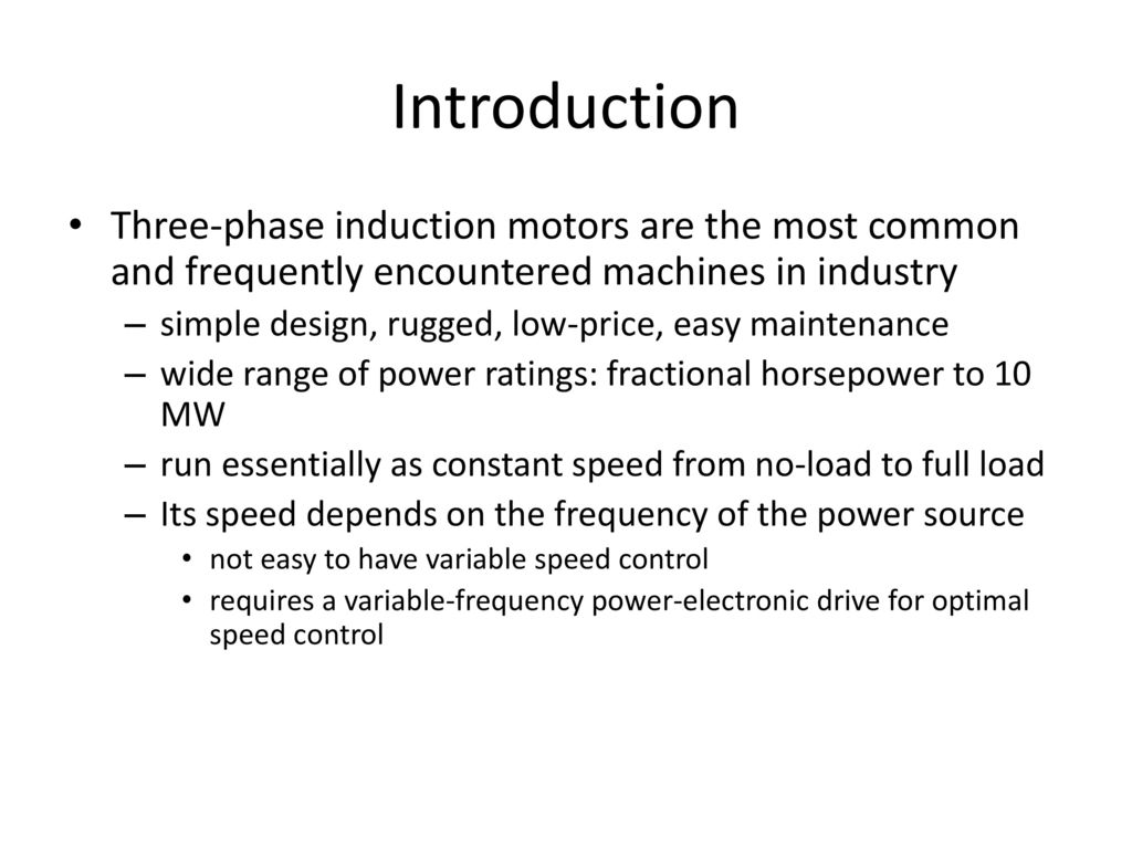 Induction Motors Ppt Download Phasemotorwindingdiagram Motor Cutaway Besides 3 Phase Introduction Three Are The Most Common And Frequently Encountered Machines In Industry