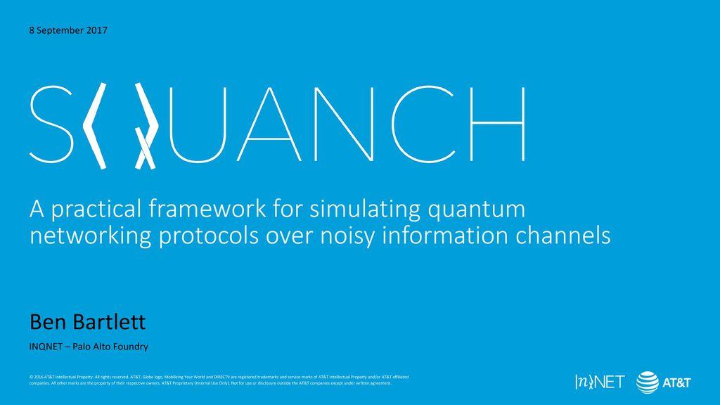 8 September 2017 A practical framework for simulating quantum