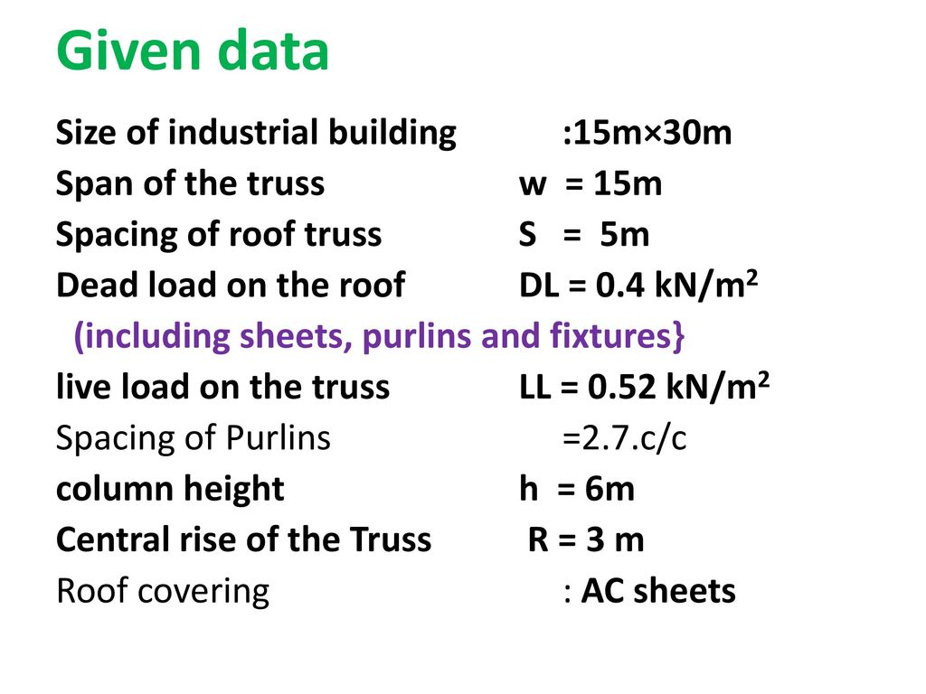 DESIGN OF STEEL ROOF TRUSSES - ppt download