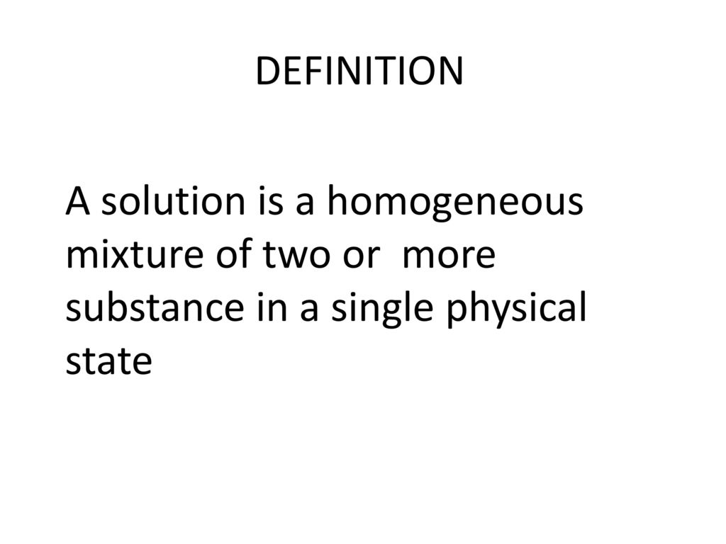 definition a solution is a homogeneous mixture of two or more
