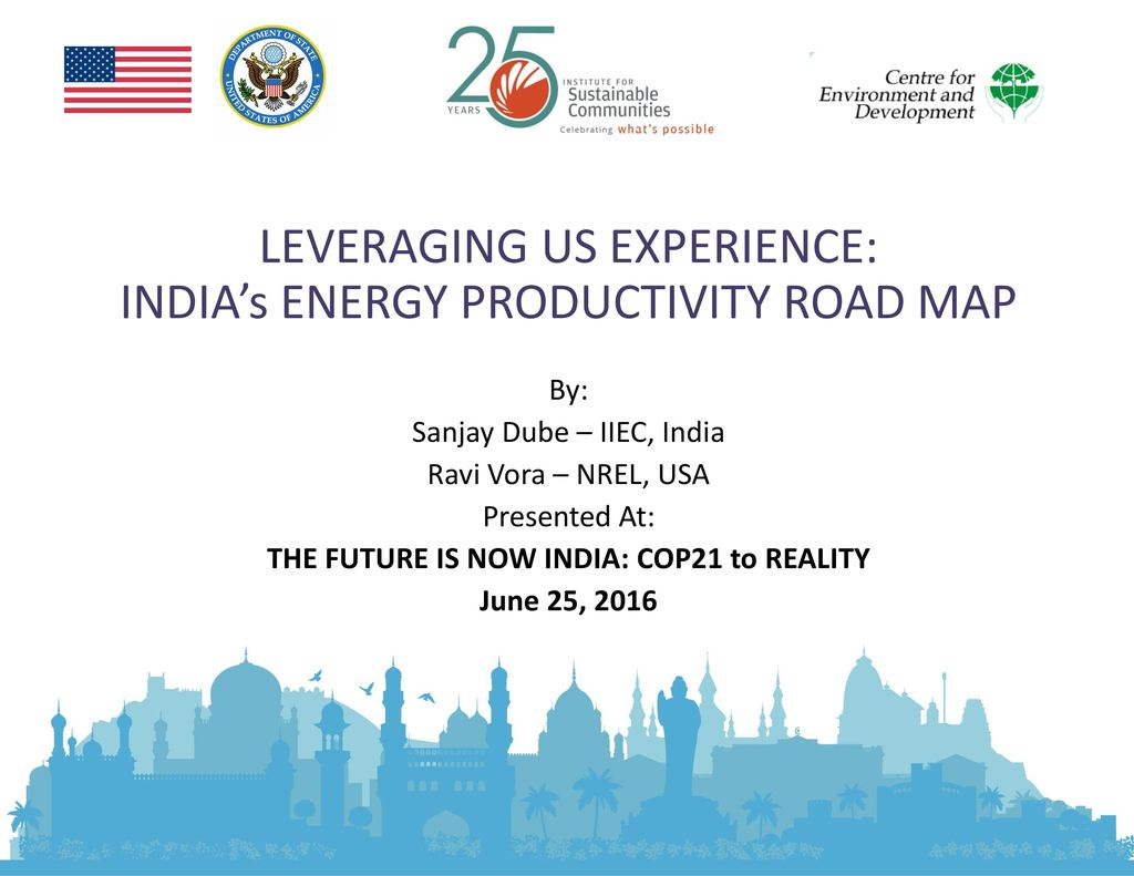 LEVERAGING US EXPERIENCE: INDIA\'s ENERGY PRODUCTIVITY ROAD ...