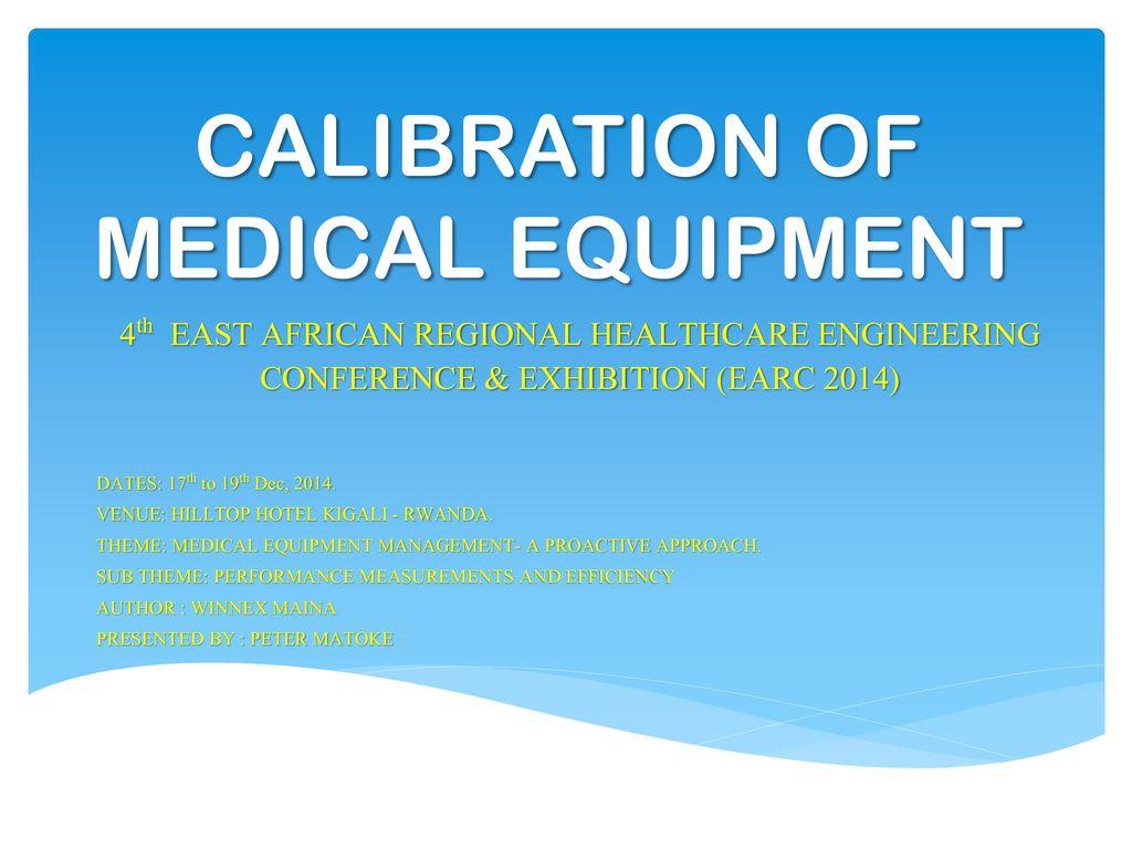 Calibration Of Medical Equipment Ppt Download