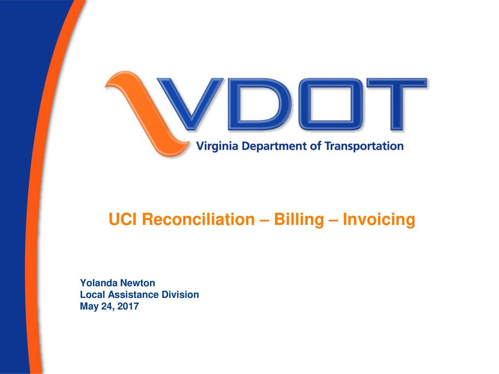 UCI Reconciliation – Billing – Invoicing - ppt download