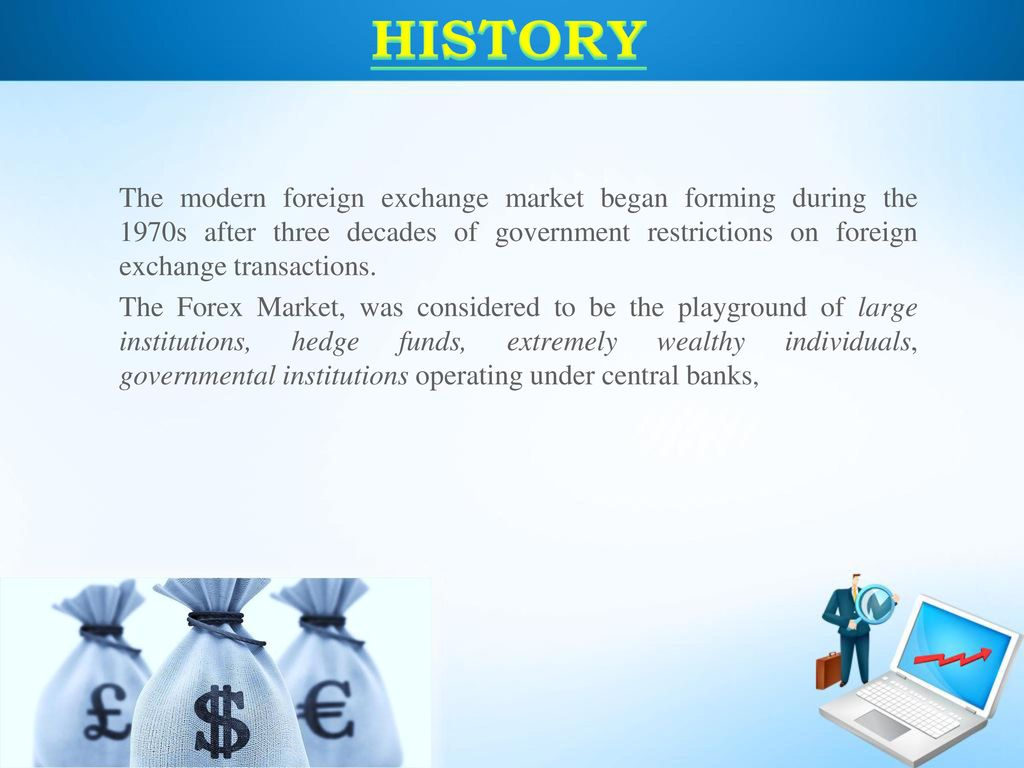 History 4 Modern Forex