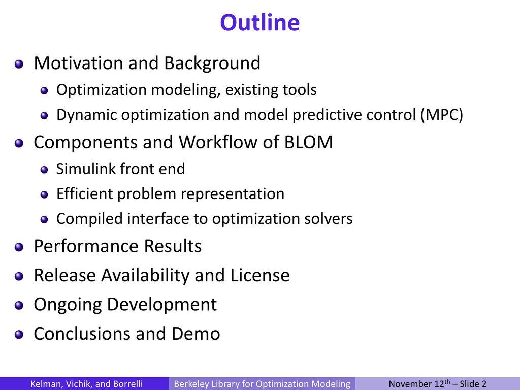BLOM: Berkeley Library for Optimization Modeling - ppt download