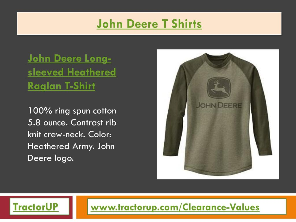 John Deere T Shirts Tractorup Ppt Download