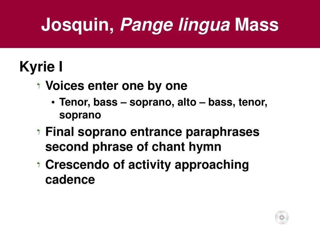 Chapter 6 The Renaissance Ppt Download Paraphrase Mas Josquin