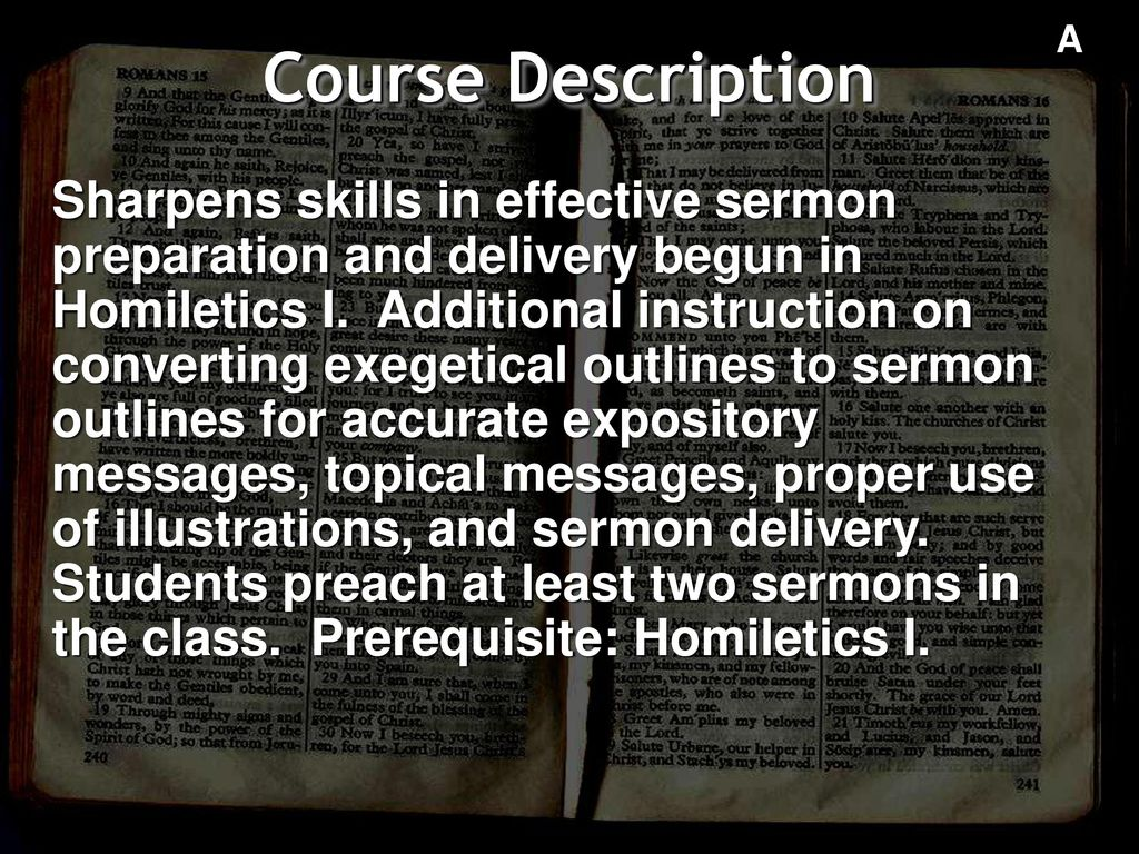 Homiletics 2: Advanced Preaching - ppt download