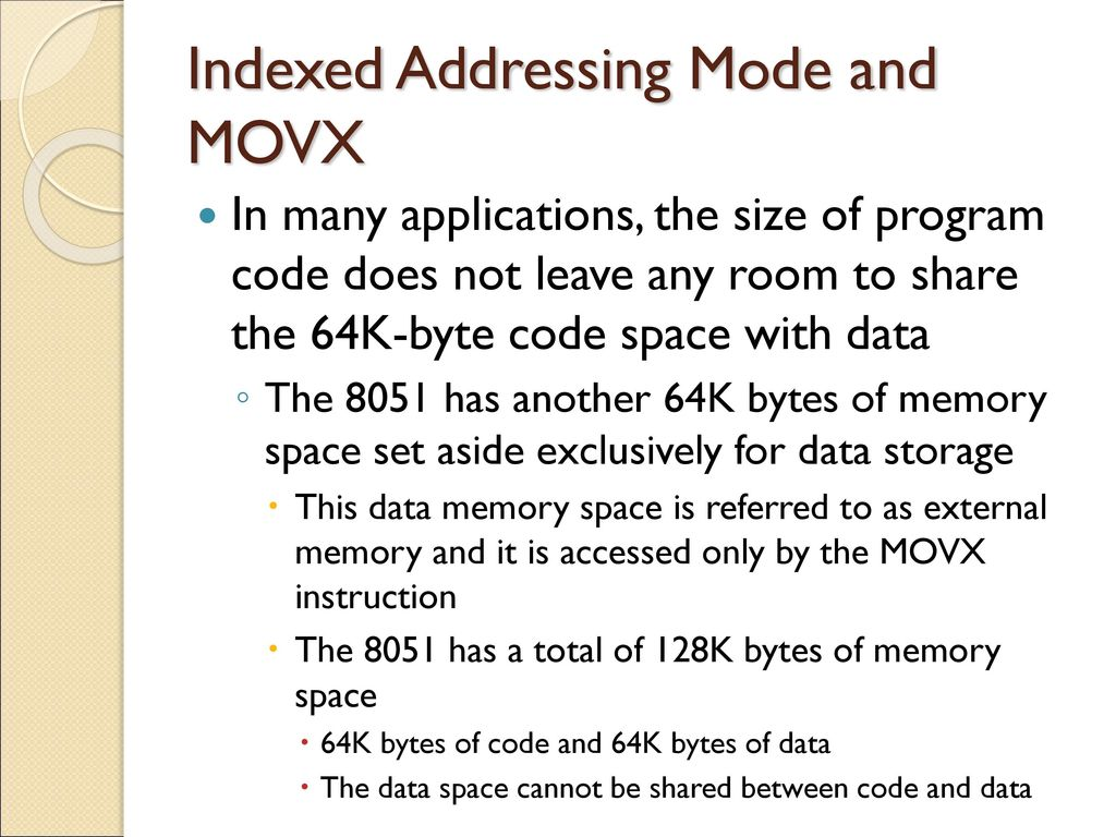 Chapter Addressing Modes Ppt Download 8051 Indexed Mode And Movx