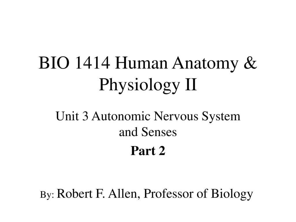 BIO 1414 Human Anatomy & Physiology II - ppt download