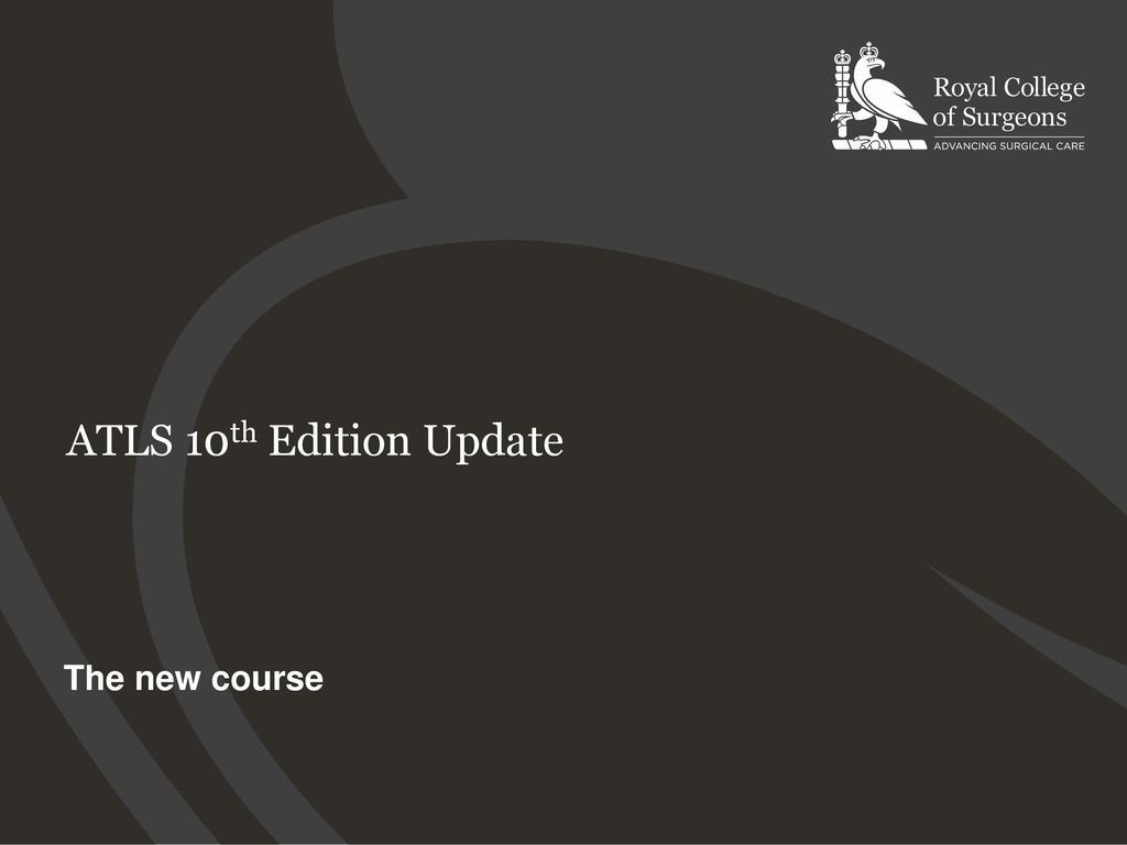 Atls 10th edition update the new course ppt download 1 atls 10th edition update the new course fandeluxe Image collections