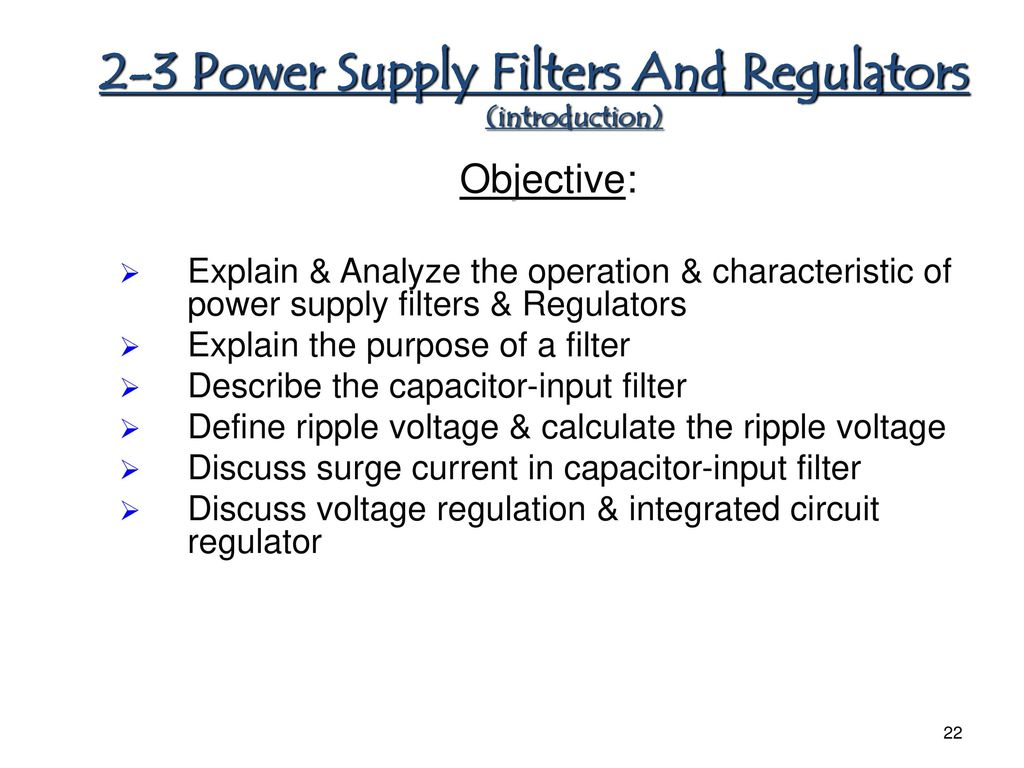 Chapter 1 Diode Applications Ppt Download Levels 78xx Series Ics May Be Employed With The Above Explained Power 2 3 Supply Filters And Regulators Introduction