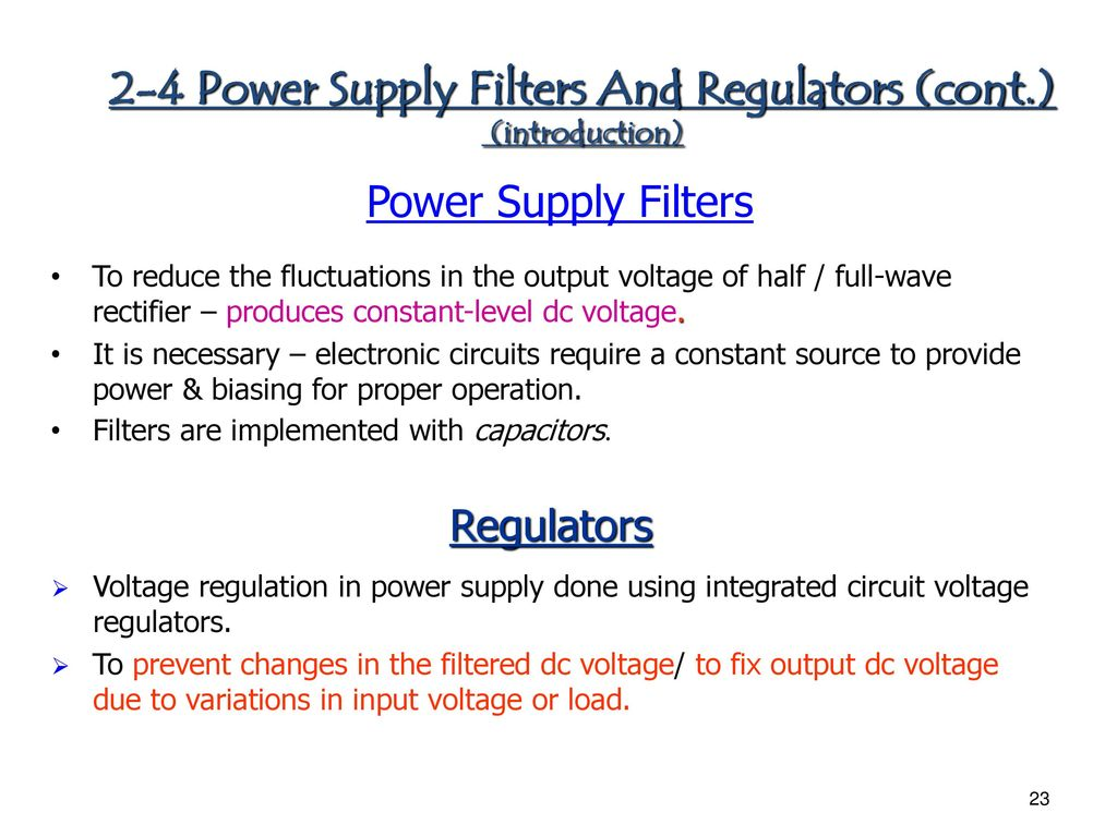Chapter 1 Diode Applications Ppt Download Capacitor Filter Used In Full Wave Rectifier Circuit As Shown The 2 4 Power Supply Filters And Regulators Cont Introduction
