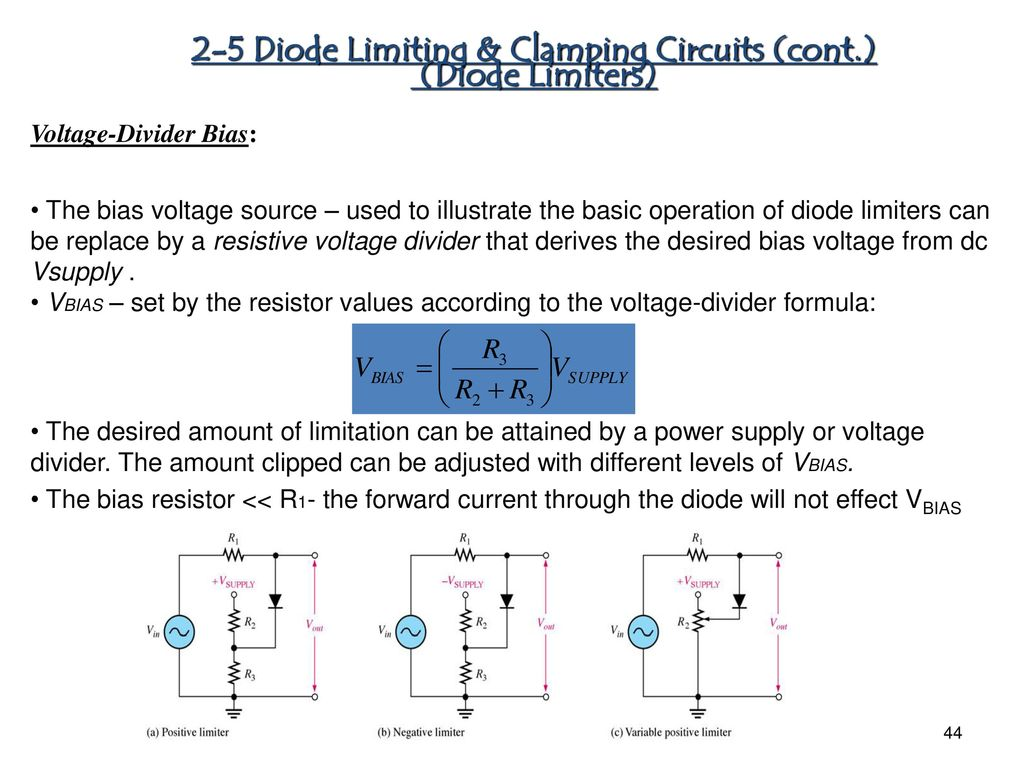 Chapter 1 Diode Applications Ppt Download Once The Bias Is Set This Circuit Will Supply A Constant Current To 2 5 Limiting Clamping Circuits Cont Limiters