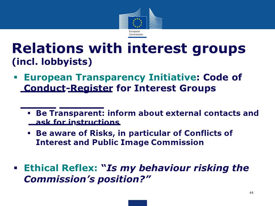 Relations with interest groups (incl. lobbyists)