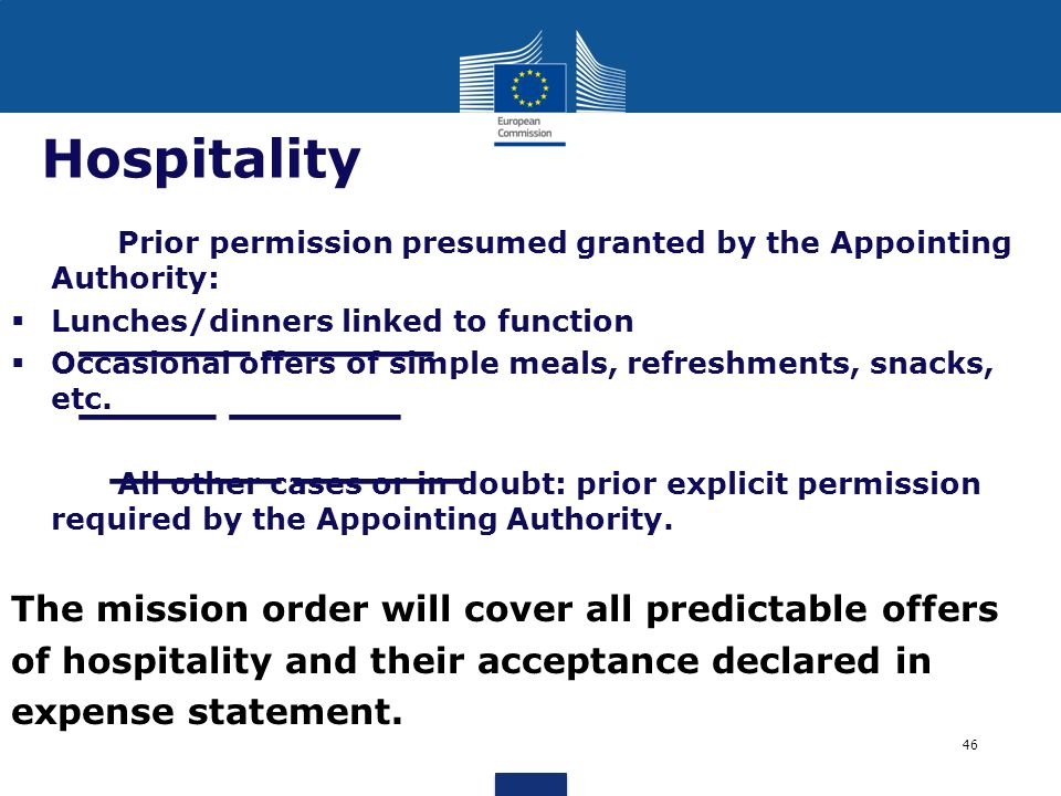 Hospitality The mission order will cover all predictable offers