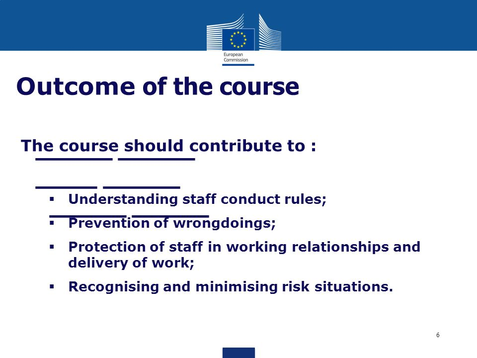 Outcome of the course The course should contribute to :