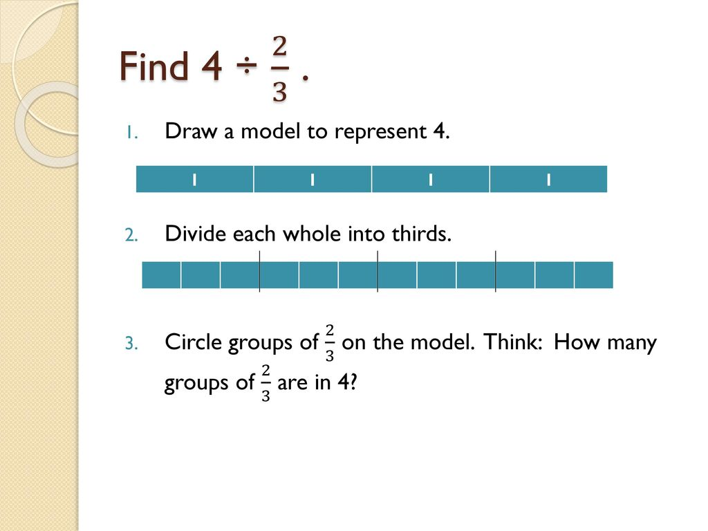 Dividing Fractions CCSS.6.NS.1: Apply and extend previous ...