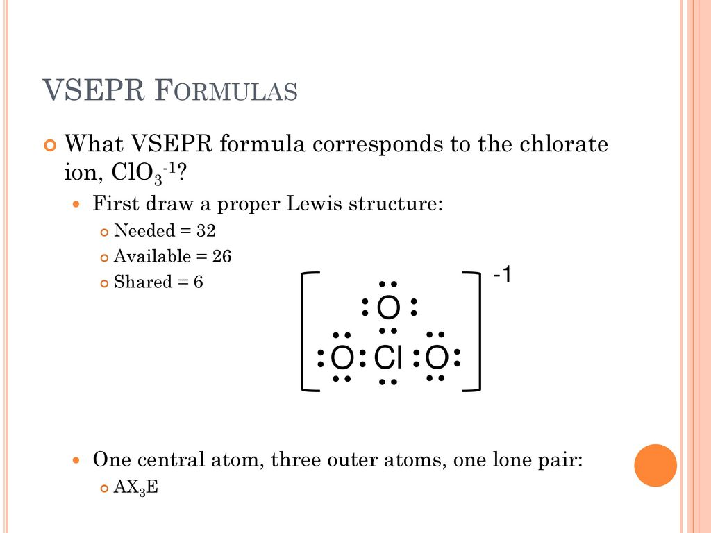 Vsepr Theory And Molecular Geometries Ppt Download The chlorine atom has two here is a sketch of the structure (please pardon the bad drawing): vsepr theory and molecular geometries