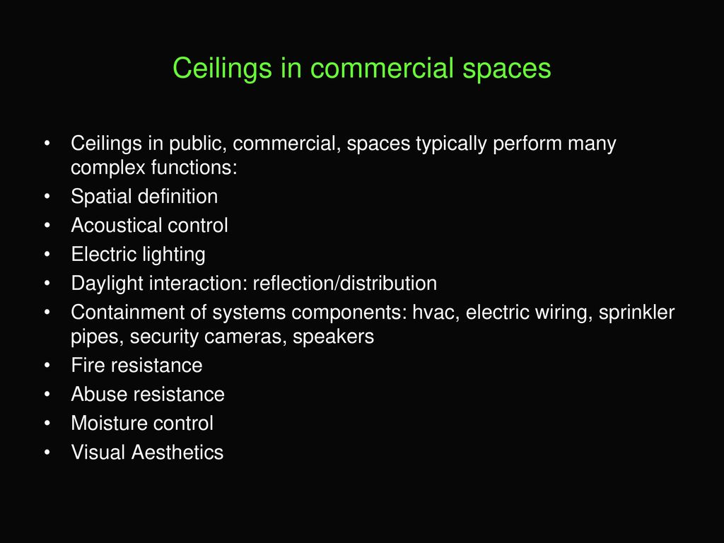Ceilings And Ceiling Systems Ppt Download Circuit Wiring Definition 11 In Commercial Spaces