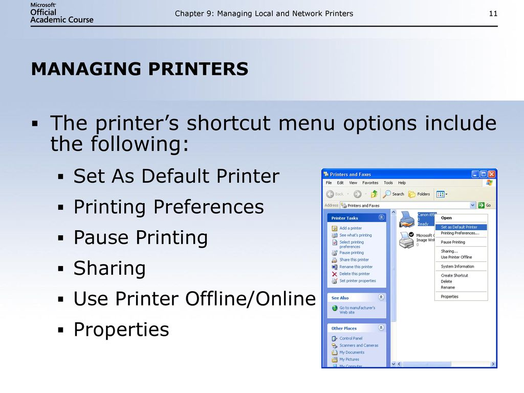 MANAGING LOCAL AND NETWORK PRINTERS - ppt download