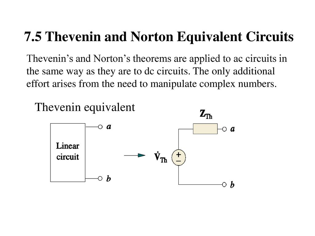 Chapter 7 Sinusoidal Steady State Analysis Ppt Download Circuit Theorems Example Solved Problems Based On Thevenin Theorem 75 And Norton Equivalent Circuits