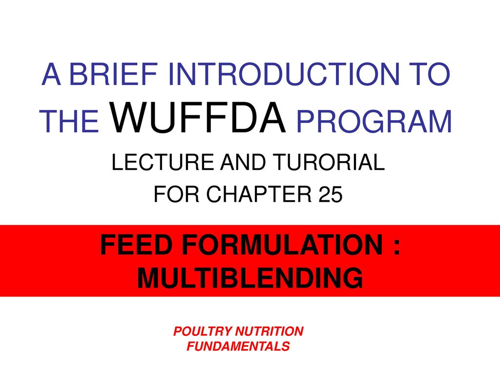 A BRIEF INTRODUCTION TO THE WUFFDA PROGRAM - ppt download