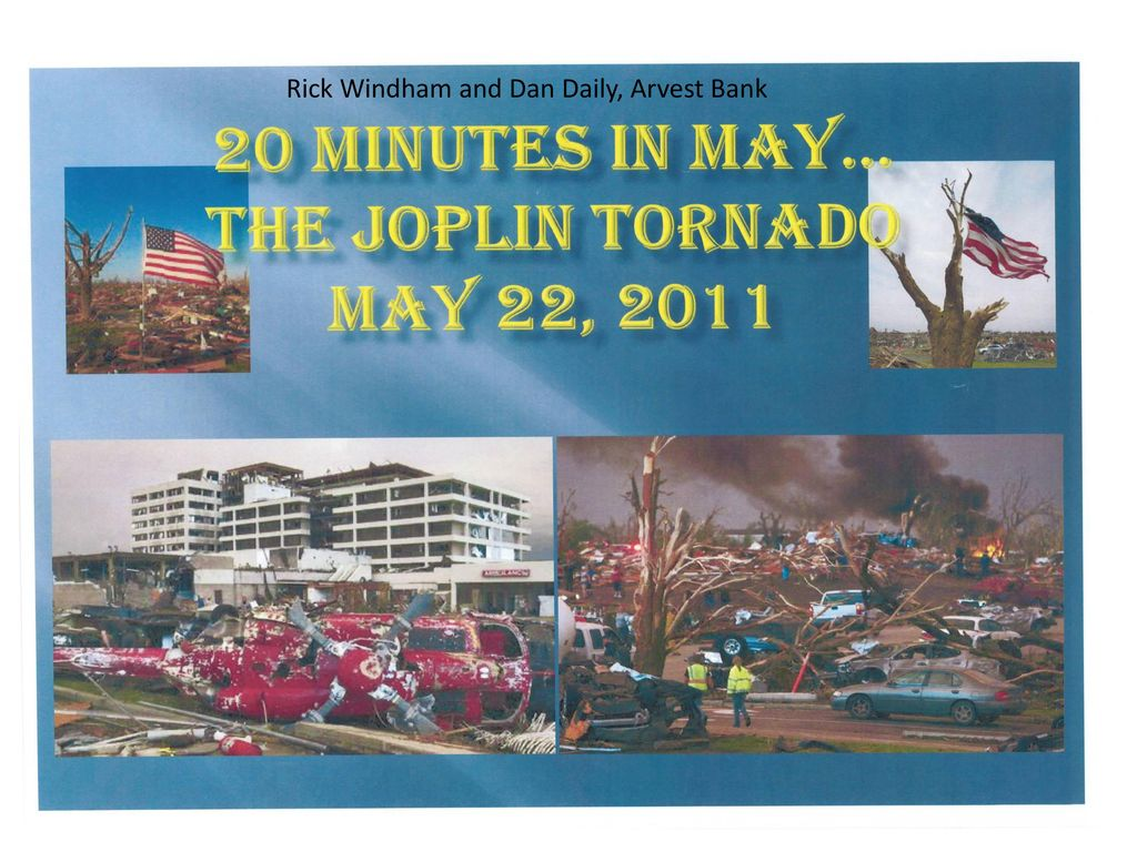 Business Continuity Planning: Lessons from the Joplin Tornado - ppt