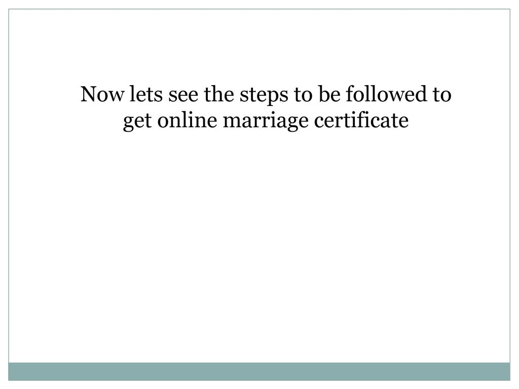 Online Application For Marriage Certificate Ppt Download