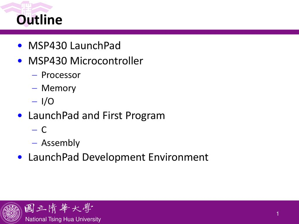 CS4101 嵌入式系統概論 Introduction to LaunchPad - ppt download