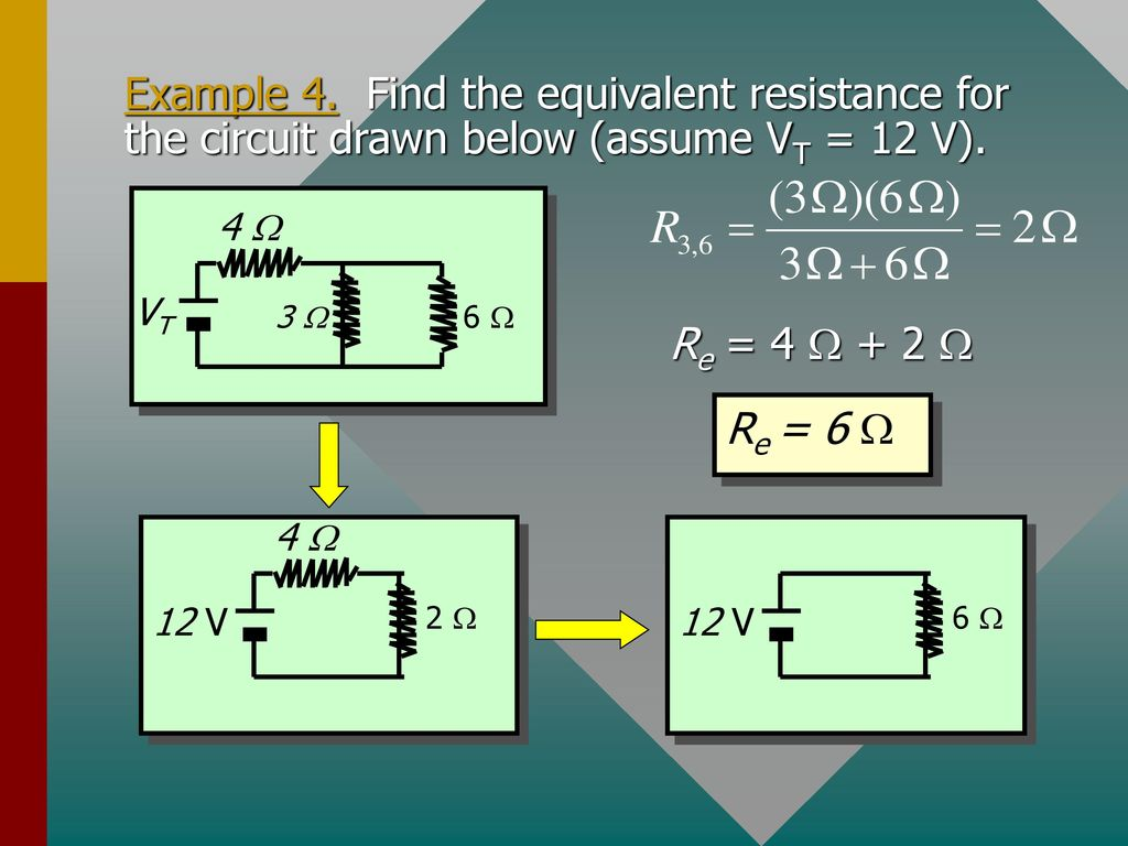 Direct Current Circuits Ppt Download Equivalent Resistance Circuit Examples Example 4 Find The For Drawn Below Assume Vt