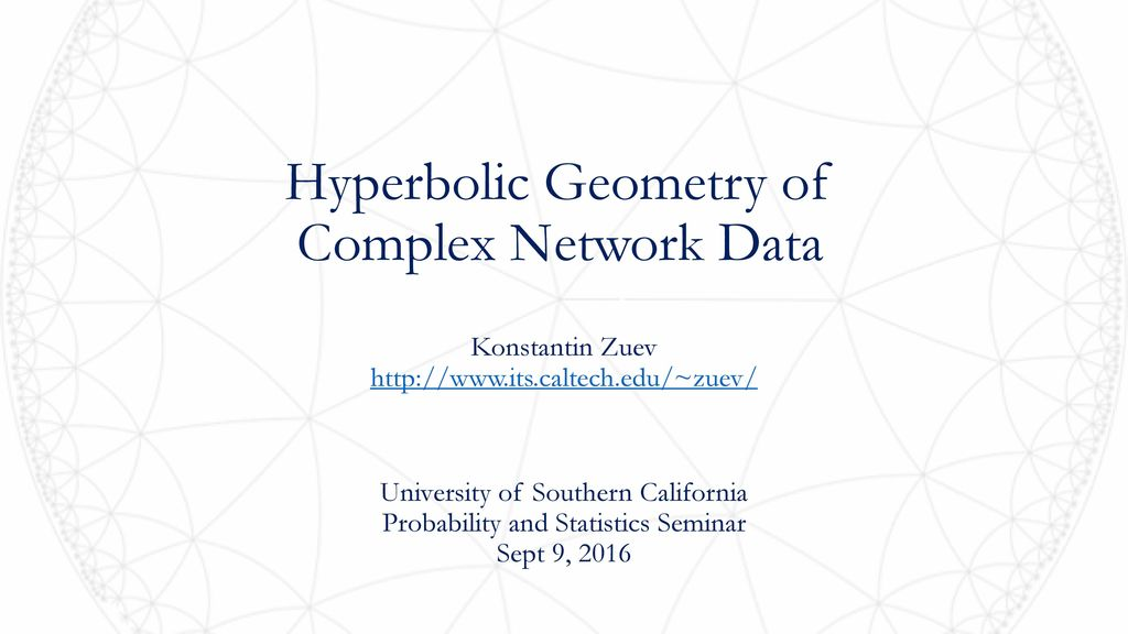 Hyperbolic Geometry of Complex Network Data - ppt download