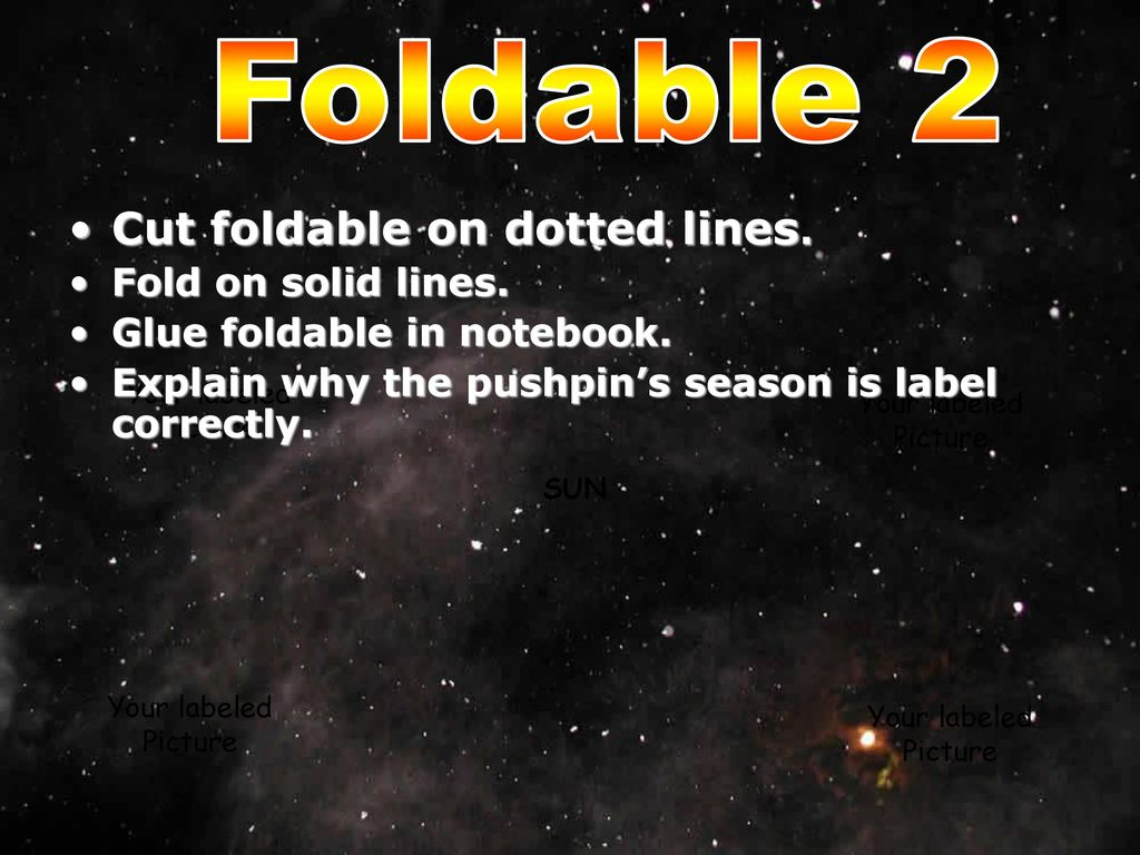 Foldable+2+Cut+foldable+on+dotted+lines.+Fold+on+solid+lines. the earth tis the season ppt download