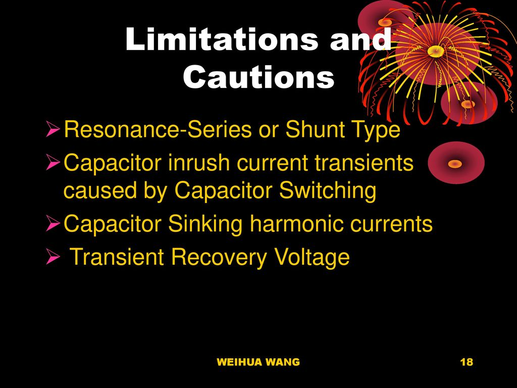 Power Capacitors Ppt Download Transient Recovery Voltage The Frequency Which 18 Limitations And Cautions